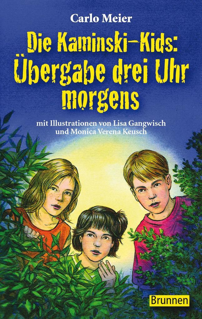 Die Kaminski-Kids: Übergabe drei Uhr morgens als Buch