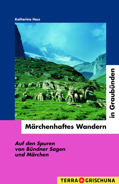 Märchenhaftes Wandern in Graubünden als Buch