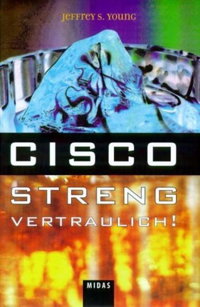 Cisco - Streng vertraulich! als Buch