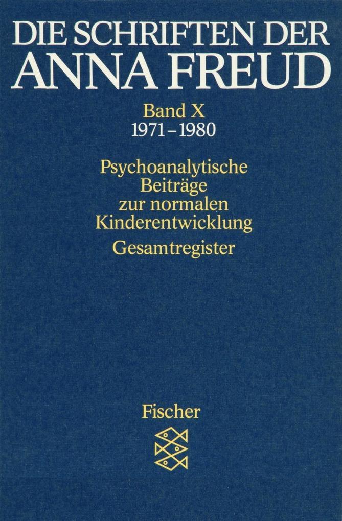 Die Schriften der Anna Freud 10 als Taschenbuch