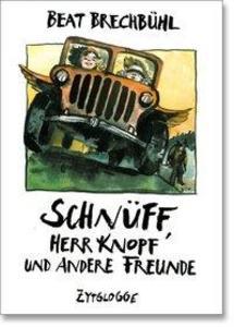 Schnüff 02. Schnüff, Herr Knopf und andere Freunde als Buch