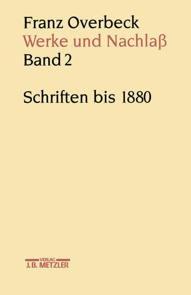 Franz Overbeck: Werke und Nachlaß Band 2 als Buch
