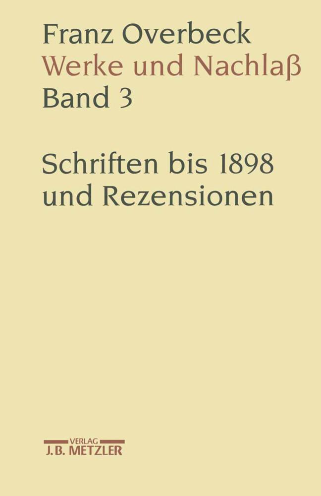 Franz Overbeck: Werke und Nachlaß Band 3 als Buch