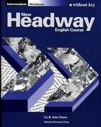 New Headway. Intermediate. Workbook (ohne Schlüssel)