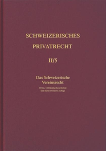 Das Schweizerische Vereinsrecht als Buch