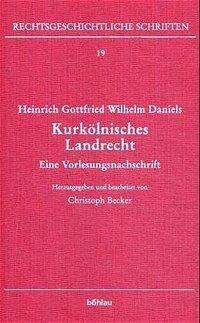Heinrich Gottfried Wilhelm Daniels als Buch