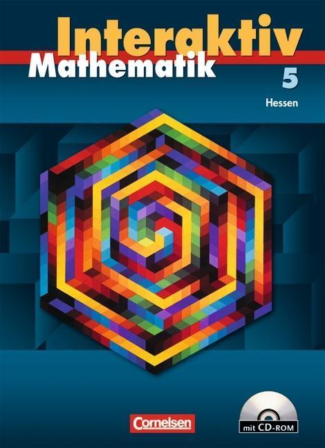 Mathematik interaktiv 5. Schuljahr. Schülerbuch mit CD-ROM. Ausgabe Hessen als Buch