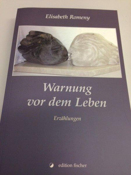 Warnung vor dem Leben als Buch