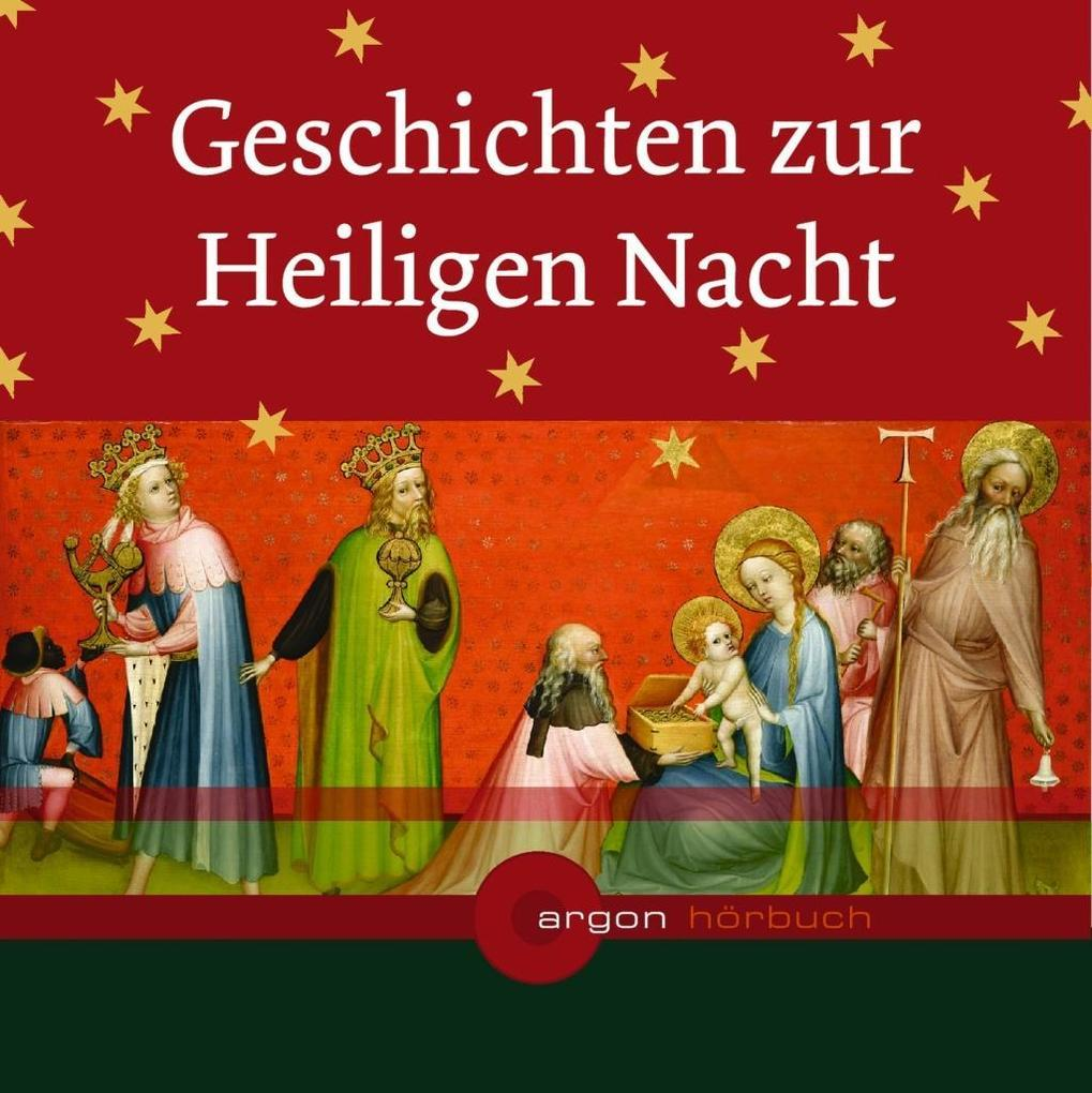 Geschichten zur Heiligen Nacht als Hörbuch