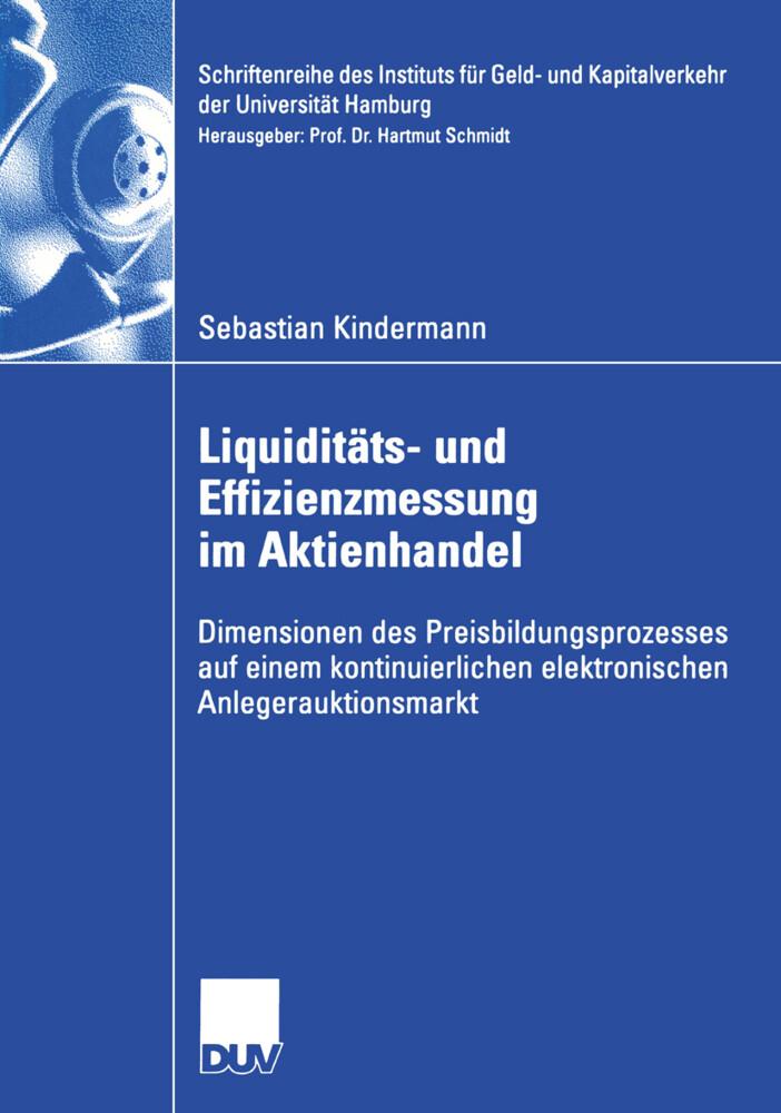 Liquiditäts- und Effizienzmessung im Aktienhandel als Buch