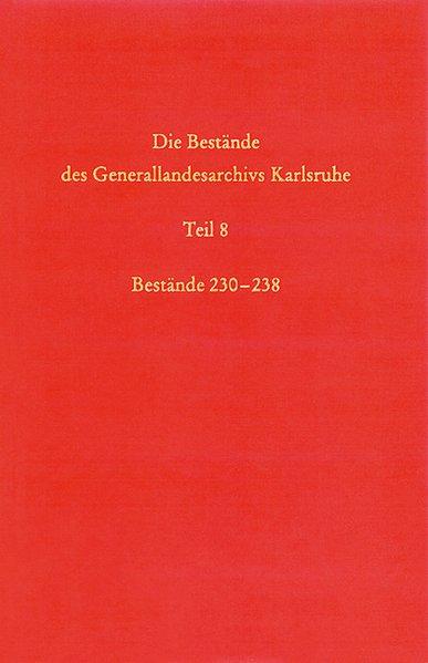 Die Bestände des Generallandesarchivs Karlsruhe als Buch