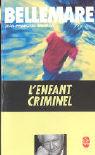 L'Enfant Criminel als Buch