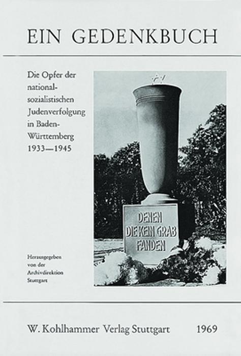 Die Opfer der nationalsozialistischen Judenverfolgung in Baden-Württemberg 1933-1945 als Buch