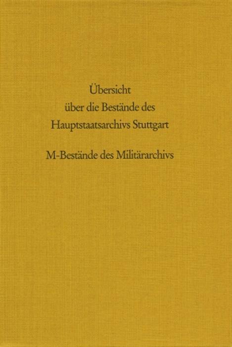 Übersicht über die Bestände des Hauptstaatsarchivs Stuttgart als Buch