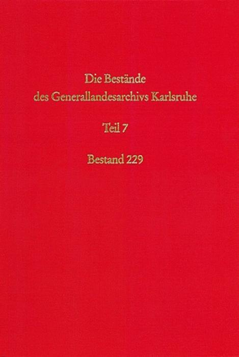 Die Bestände des Generalarchivs Karlsruhe VII als Buch