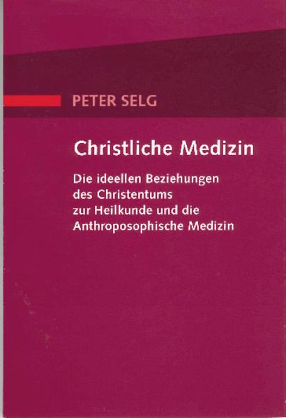 Christliche Medizin als Buch
