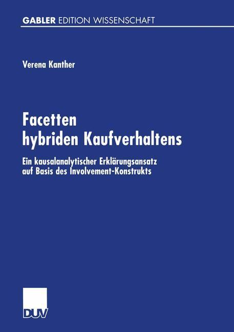 Facetten hybriden Kaufverhaltens als Buch
