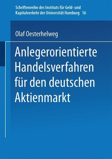 Anlegerorientierte Handelsverfahren für den deutschen Aktienmarkt als Buch