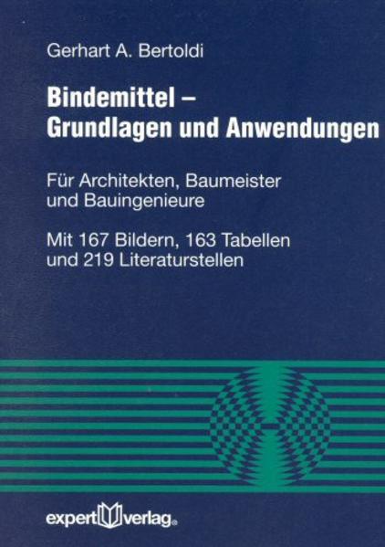 Bindemittel. Grundlagen und Anwendungen als Buch