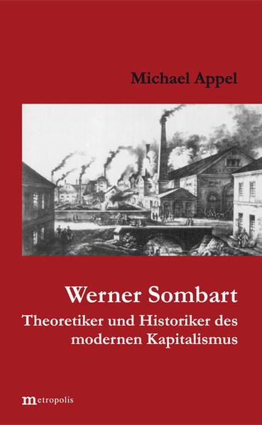 Werner Sombart. Historiker und Theoretiker des modernen Kapitalismus als Buch