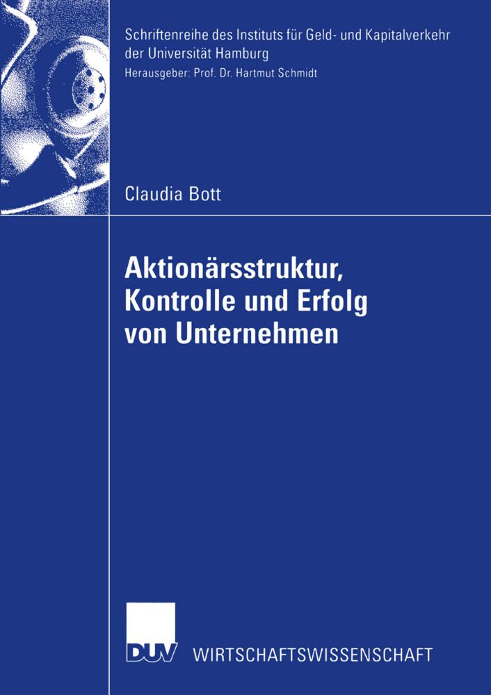 Aktionärsstruktur, Kontrolle und Erfolg von Unternehmen als Buch