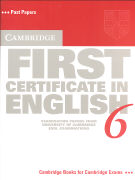 Cambridge First Certificate in English 6 Student's Book: Examination Papers from the University of Cambridge ESOL Examinations als Taschenbuch