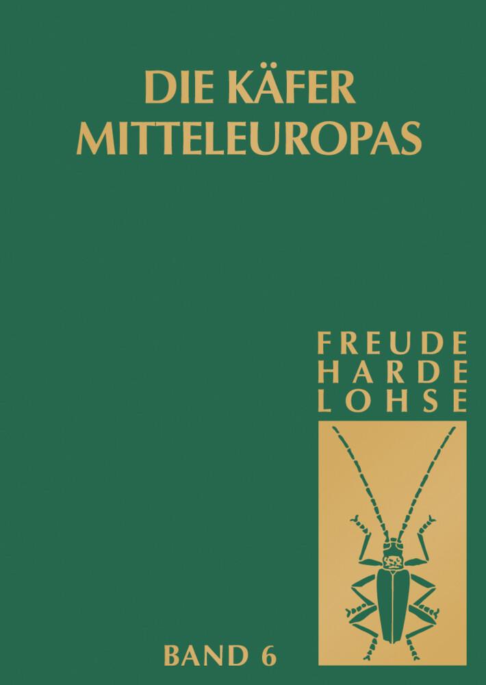Die Käfer Mitteleuropas, Bd. 6: Diversicornia (Lycidea-Byrrhidae) als Buch