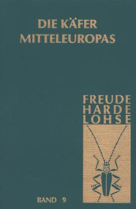 Die Käfer Mitteleuropas, Bd. 9: Cerambycidae-Chrysomelidae als Buch