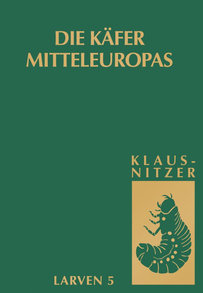 Die Käfer Mitteleuropas, Bd. L5: Polyphaga 4 als Buch