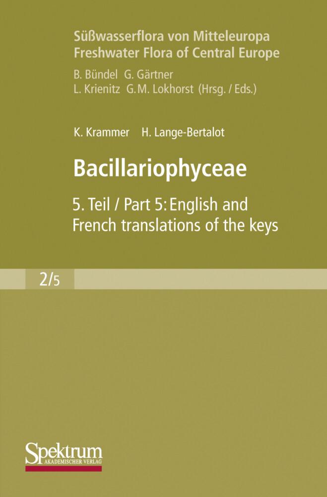 Süßwasserflora von Mitteleuropa, Bd. 02/5: Bacillariophyceae als Buch