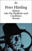 Hubert oder Die Rückkehr nach Casablanca