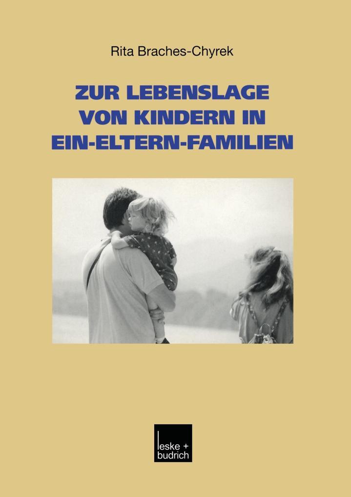 Zur Lebenslage von Kindern in Ein-Eltern-Familien als Buch
