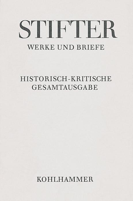 Werke und Briefe IV/1. Der Nachsommer als Buch