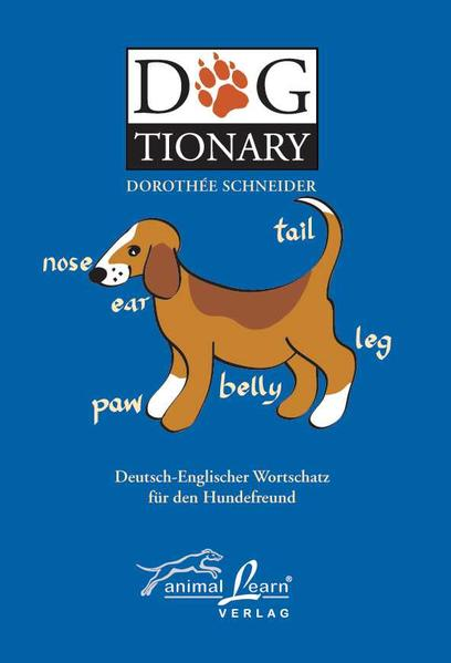 Dogtionary. Deutsch - Englisch / Englisch - Deutsch als Buch