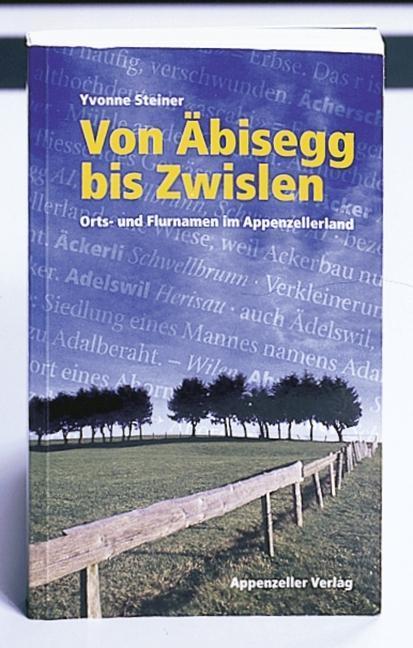 Von Äbisegg bis Zwislan als Buch