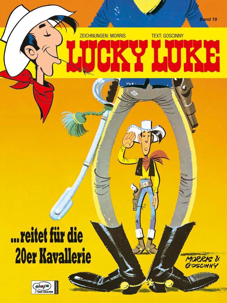Lucky Luke 19 - reitet für die 20er Kavallerie als Buch
