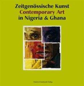 Zeitgenössische Kunst in Nigeria & Ghana /Contemporary Art in Nigeria & Ghana als Buch