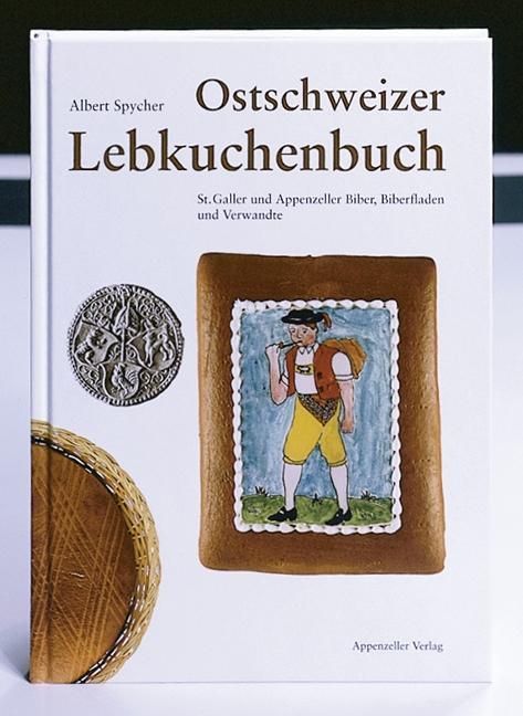 Ostschweizer Lebkuchenbuch als Buch
