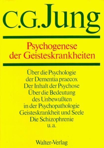 Gesammelte Werke 03. Psychogenese der Geisteskrankheiten als Buch