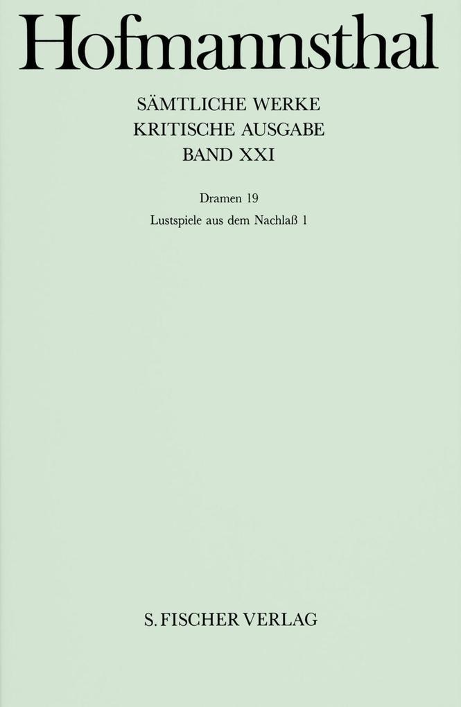 Dramen XVIIII. Lustspiele aus dem Nachlaß I als Buch