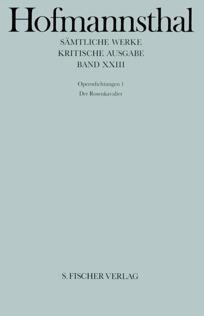 Operndichtungen I. Der Rosenkavalier als Buch