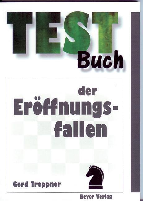 Testbuch der Eröffnungsfallen als Buch