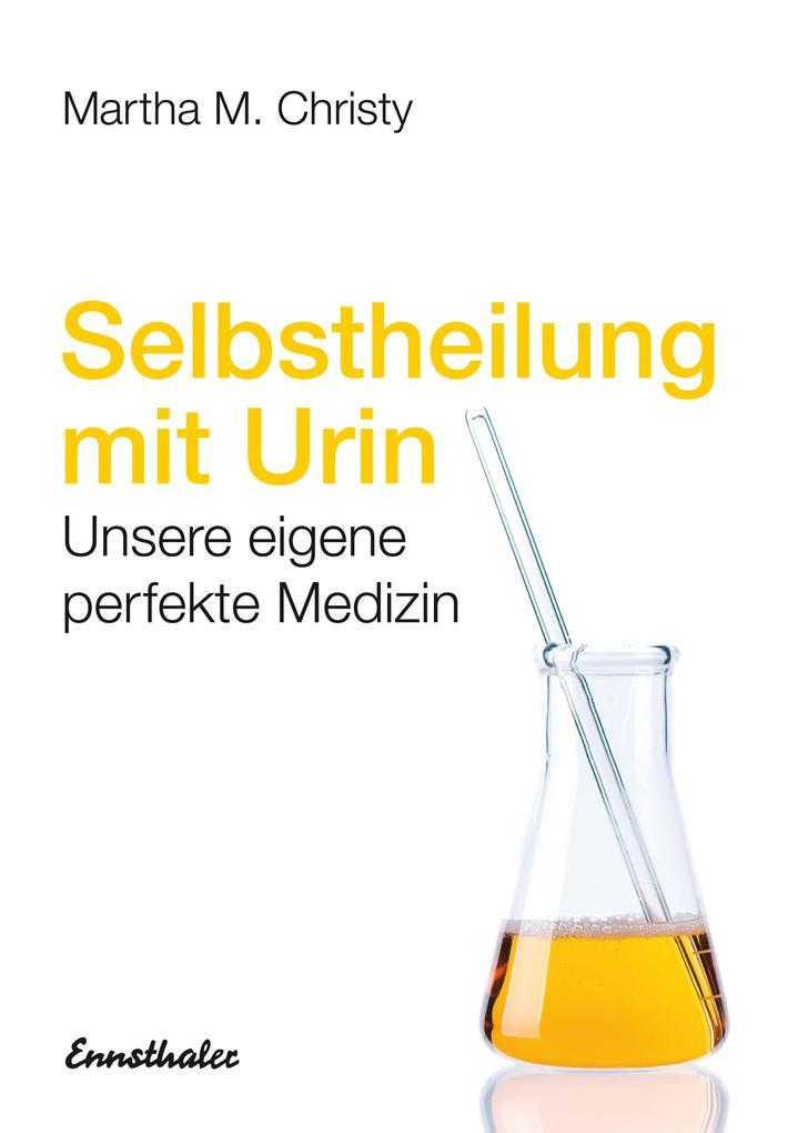 Selbstheilung mit Urin als Buch