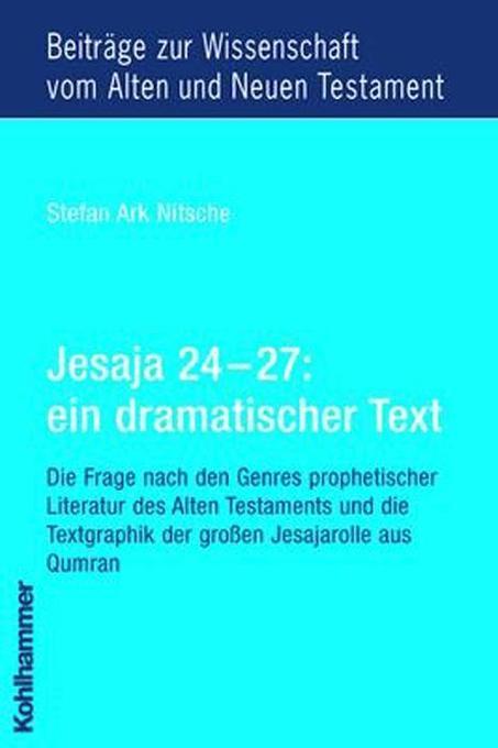 Jesaja 24 - 27: ein dramatischer Text als Buch
