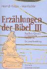 Erzählungen der Bibel III als Buch