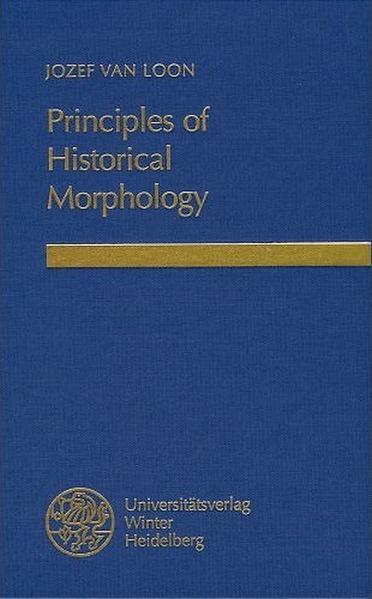 Principles of Historical Morphology als Buch