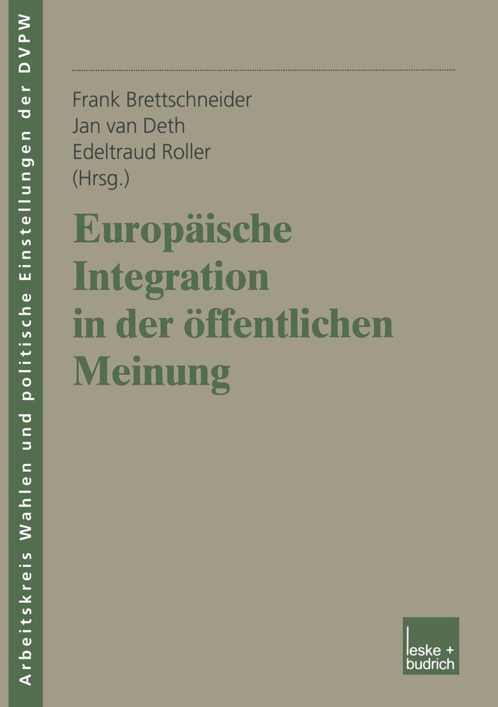 Europäische Integration in der öffentlichen Meinung als Buch