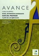 Avance, curso de español, nivel intermedio-avanzado. Guía del profesor als Taschenbuch
