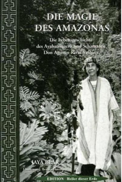 Die Magie des Amazonas als Buch