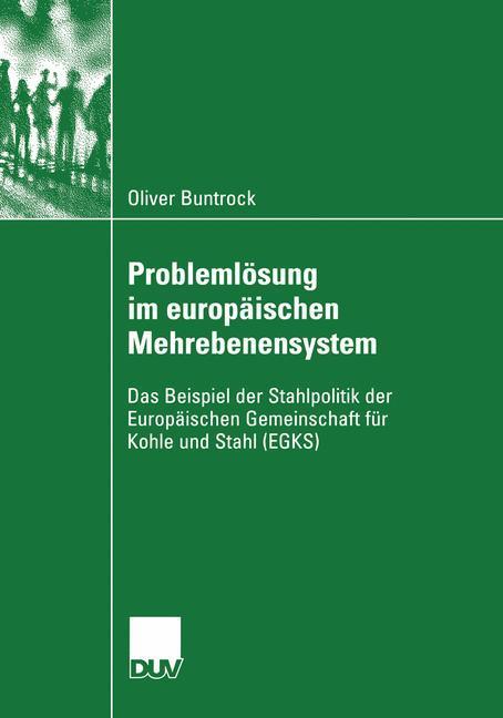 Problemlösung im europäischen Mehrebenensystem als Buch